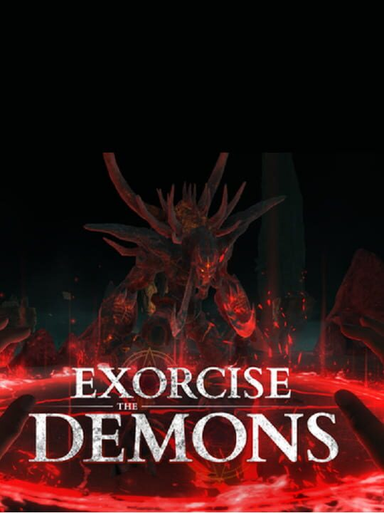 Exorcise The Demons