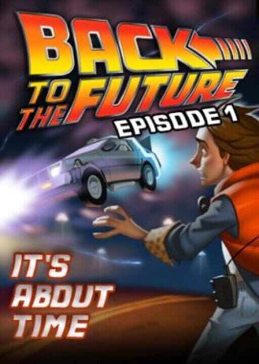 Back to the Future: The Game - Episode 1: It's About Time