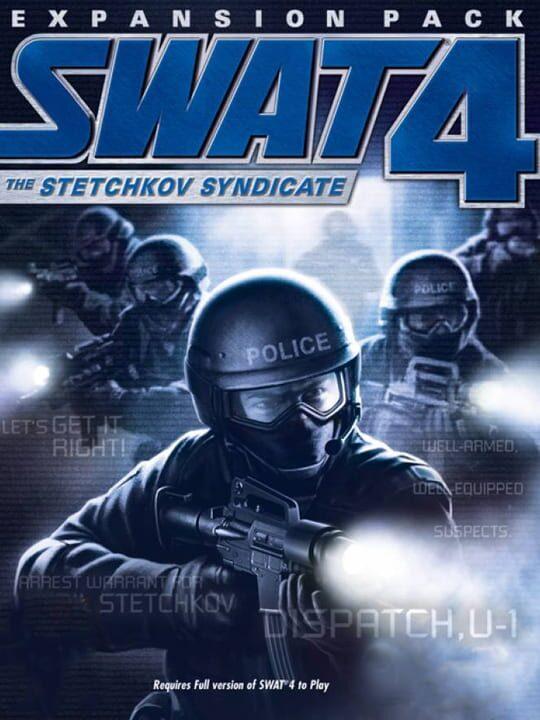 SWAT 4: The Stetchkov Syndicate