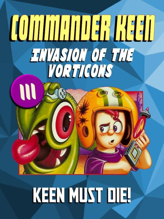 Commander Keen in Invasion of the Vorticons: Keen Must Die!