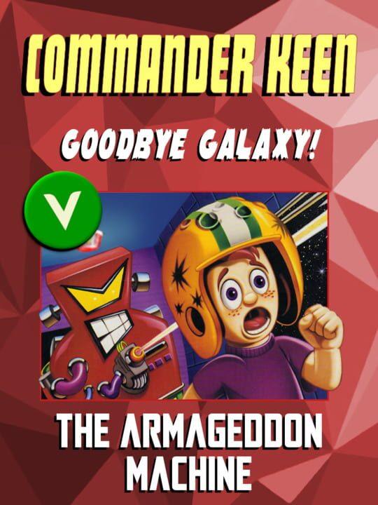 Commander Keen in Goodbye, Galaxy!: The Armageddon Machine