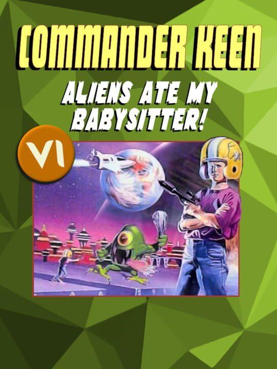 Commander Keen - Aliens Ate My Baby Sitter!