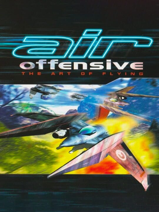 Air Offensive: The Art of Flying