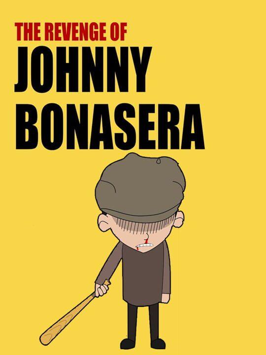 The Revenge of Johnny Bonasera