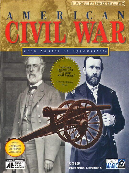 American Civil War: From Sumter to Appomattox