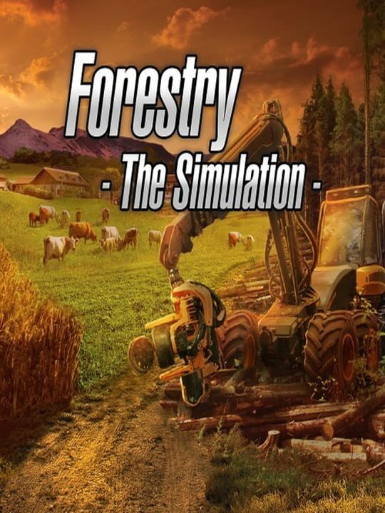 Forestry: The Simulation