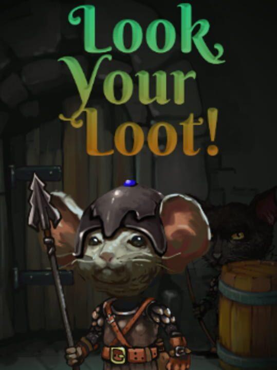 Look, Your Loot!
