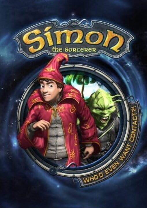Simon the Sorcerer 5: Who'd Even Want Contact?!