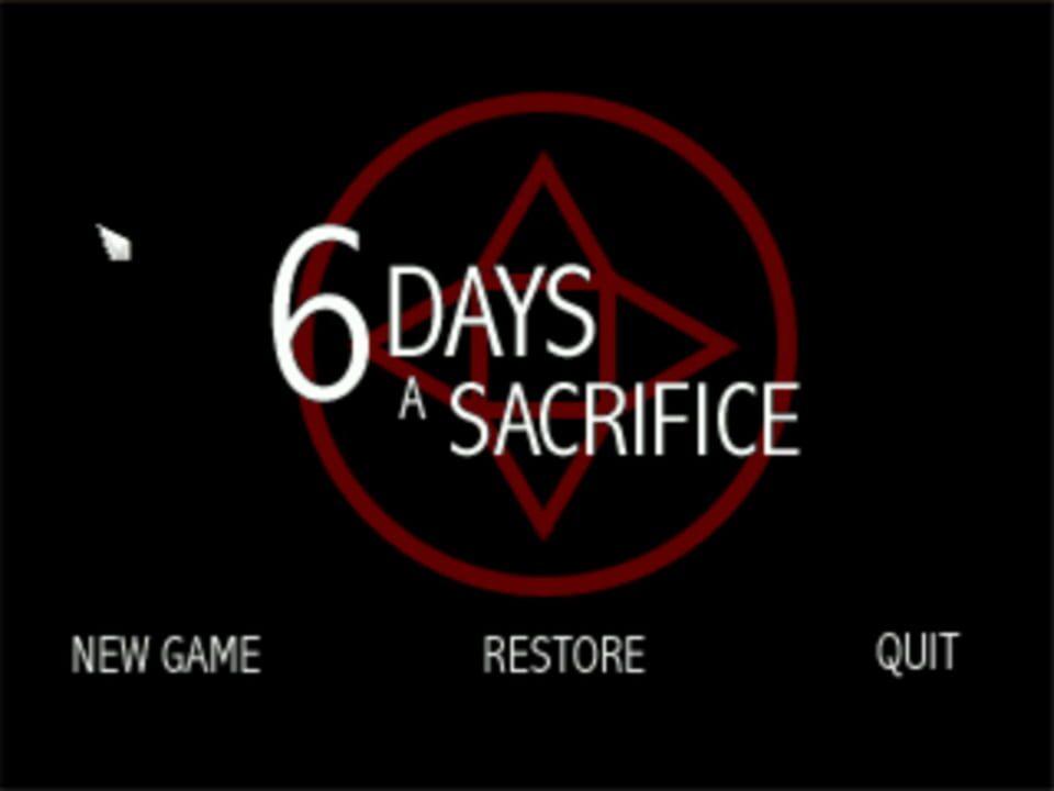 6 Days a Sacrifice