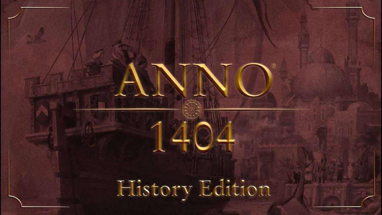 Anno 1404: History Edition
